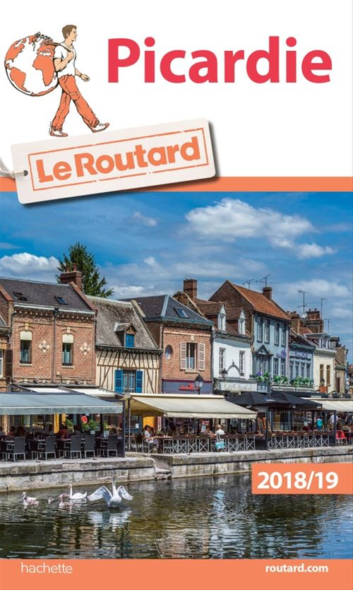 Guide du Routard Picardie 2018/19