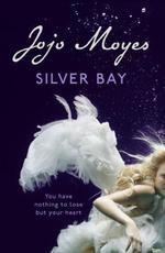Vente Livre Numérique : Silver Bay  - Jojo Moyes
