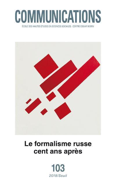 Revue communications n.103 ; le formalisme russe, cent ans apres