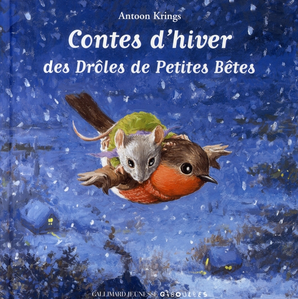 Contes d'hiver des Drôles de Petites Bêtes