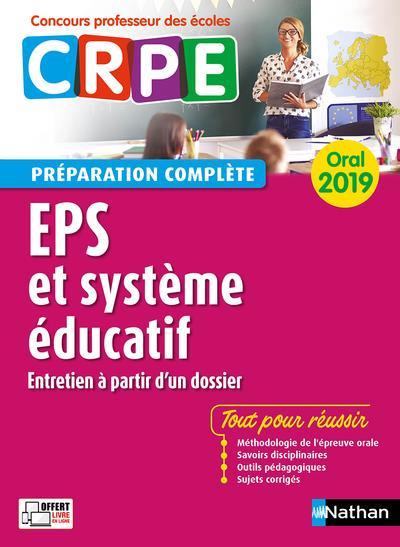 éducation physique et sportive et système éducatif ; entretien à partir d'un dossier ; oral (édition 2019)