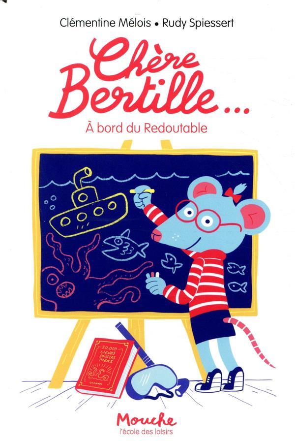 Chère Bertille... à bord du Redoutable