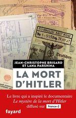 Vente EBooks : La mort d'Hitler  - Jean-Christophe Brisard - Lana Parshina