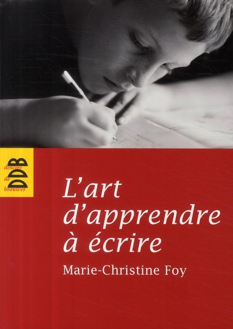 L'art d'apprendre à écrire