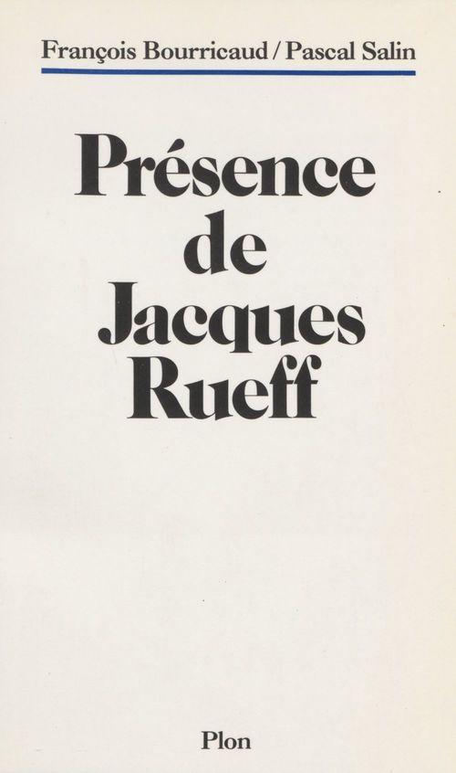 Présence de Jacques Rueff