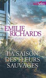 Vente EBooks : La saison des fleurs sauvages  - Emilie Richards