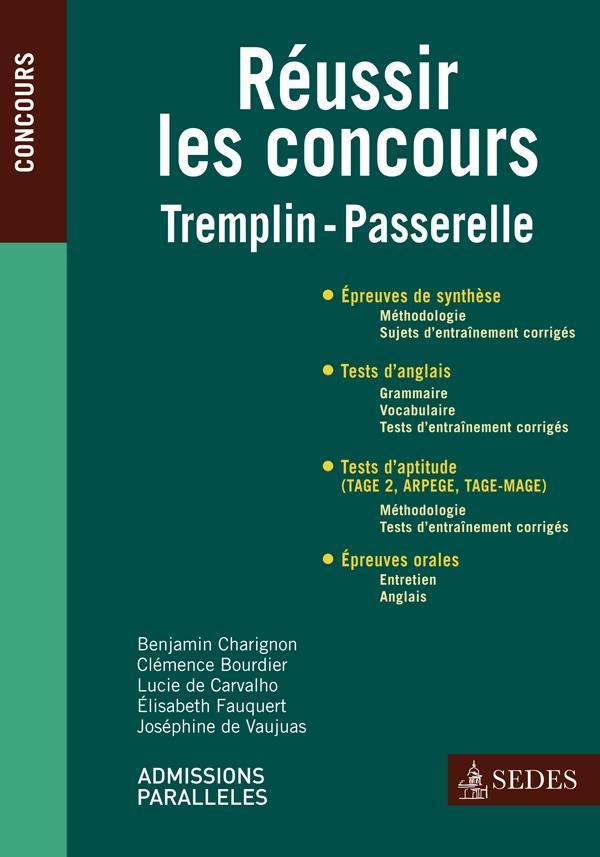 Réussir les concours Tremplin/Passerelle