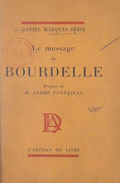 Le message de Bourdelle