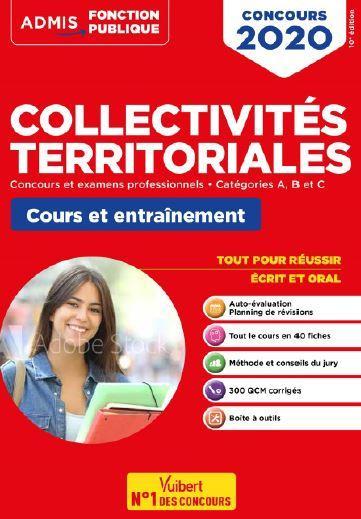 COLLECTIVITES TERRITORIALES  -  CONCOURS ET EXAMENS PROFESSIONNELS  -  CATEGORIES A, B ET C  -  COURS ET ENTRAINEMENT (EDITION 20202021)