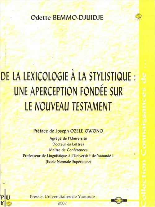 De la lexicologie a la stylistique: une aperception fondée sur le nouveau testament