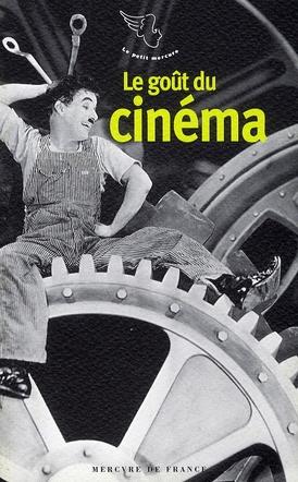 Le gout du cinema