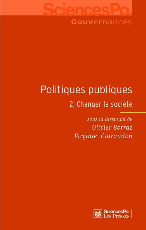 Politiques publiques t.2 ; changer la société