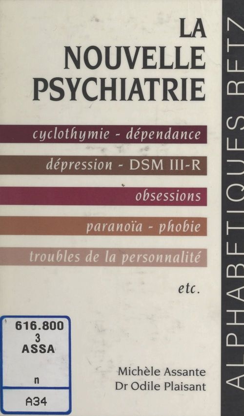 La nouvelle psychiatrie