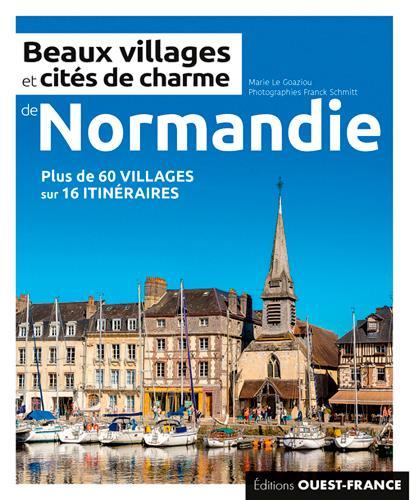 Beaux villages et cités de charme de Normandie
