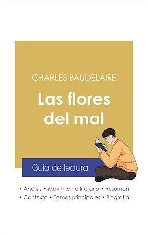 Guía de lectura Las flores del mal (análisis literario de referencia y resumen completo)