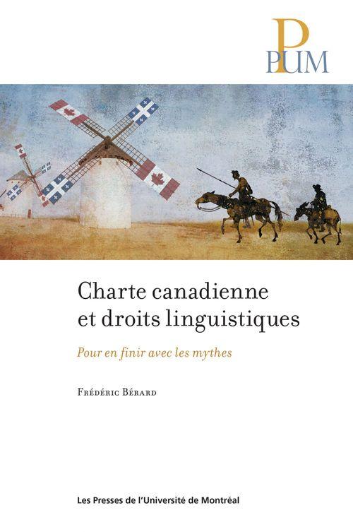Charte canadienne et droits linguistiques - pour en finir avec les mythes
