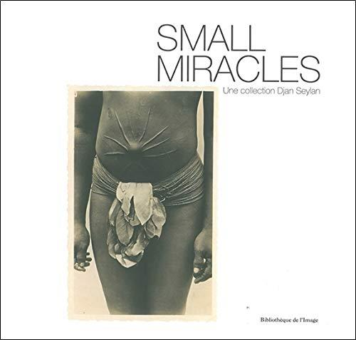 Small miracles ; cartes postales exotiques 1895-1920