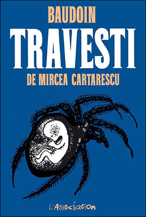 Travesti, de Mircea Cartarescu