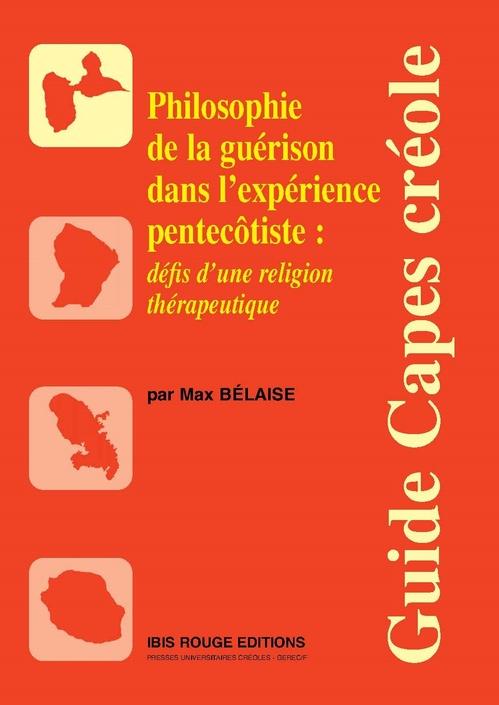 Philosophie de la guérison dans l'expérience pentecôtiste : défis d'une religion thérapeutique