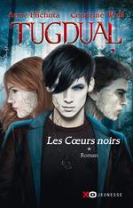 Vente Livre Numérique : Tugdual - tome 1 Les coeurs noirs  - Anne Plichota - Cendrine Wolf