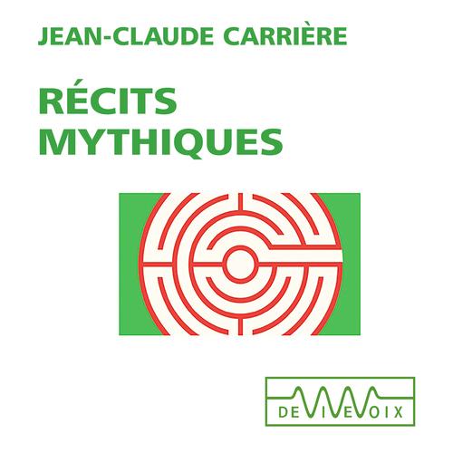Vente AudioBook : Récits mythiques  - Jean-Claude Carrière