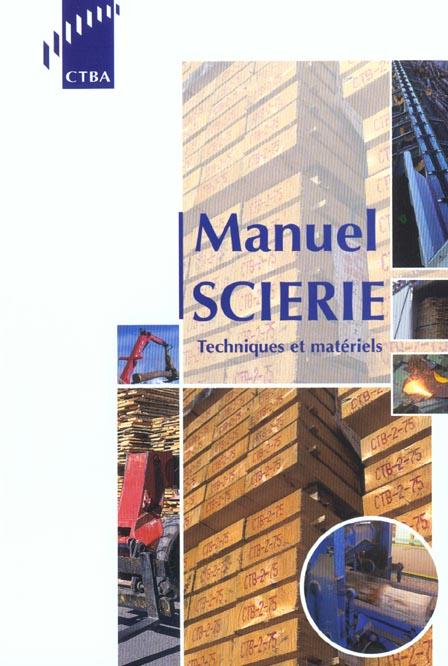 Manuel scierie - techniques et materiels