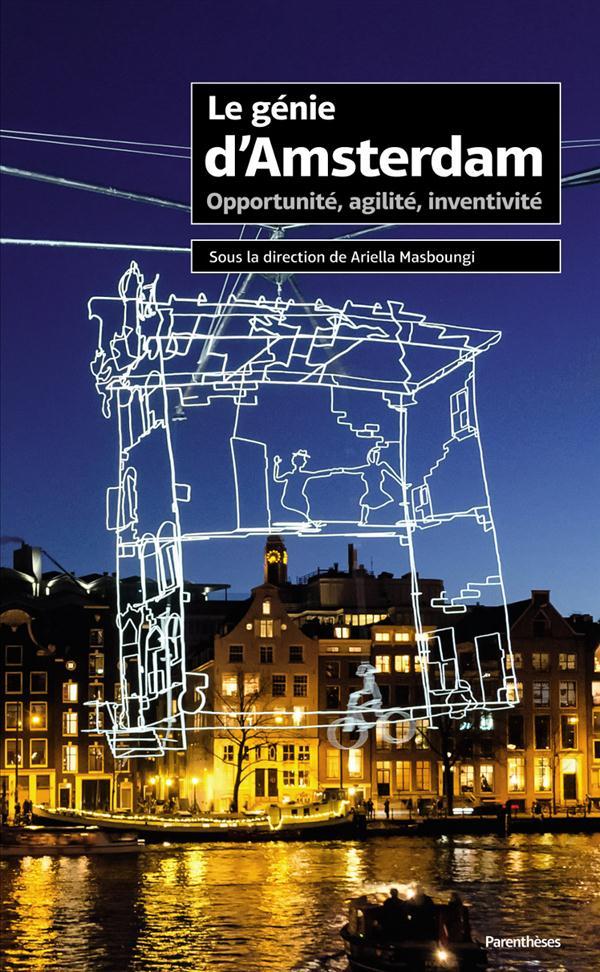 le génie d'Amsterdam ; opportunit