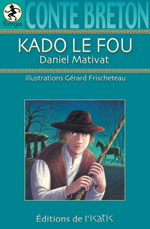 Kado le fou ; conte breton
