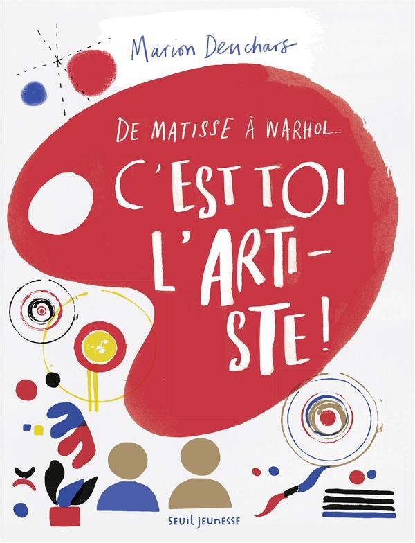 C'est toi l'artiste ! de Matisse à Warhol...