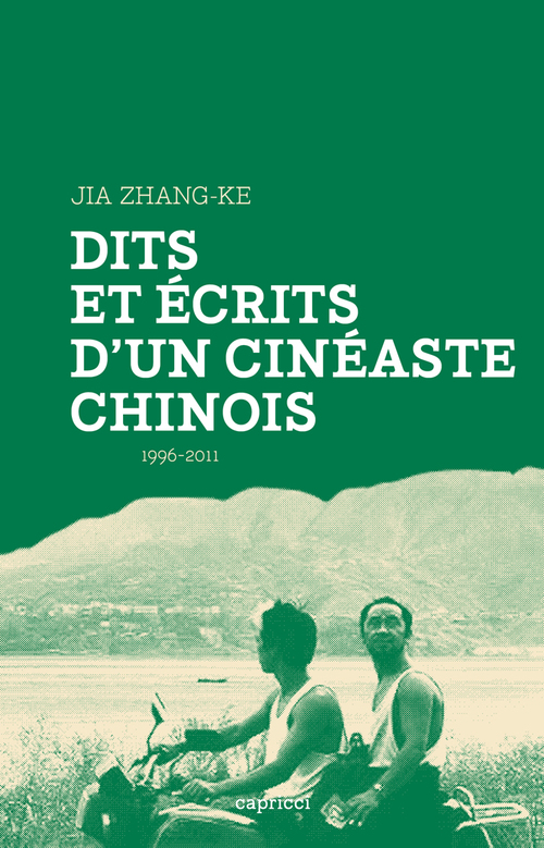 Dits et écrits d'un cinéaste chinois