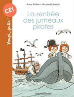 Vente Livre Numérique : La rentrée des jumeaux pirates  - Anne Rivière