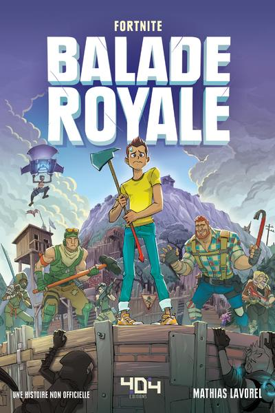 Fortnite - balade royale T.1