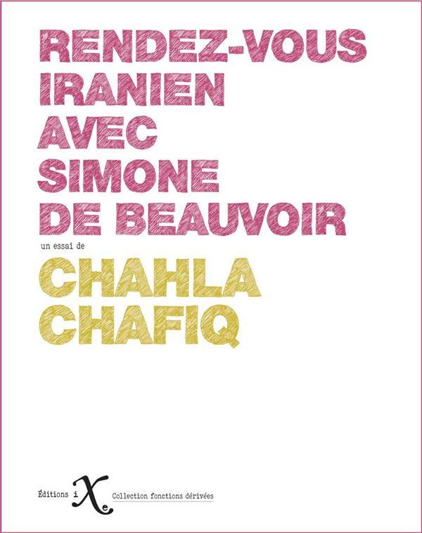 Le rendez-vous iranien avec Simone de Beauvoir
