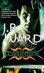Vente EBooks : Lover Mine  - J.R. Ward