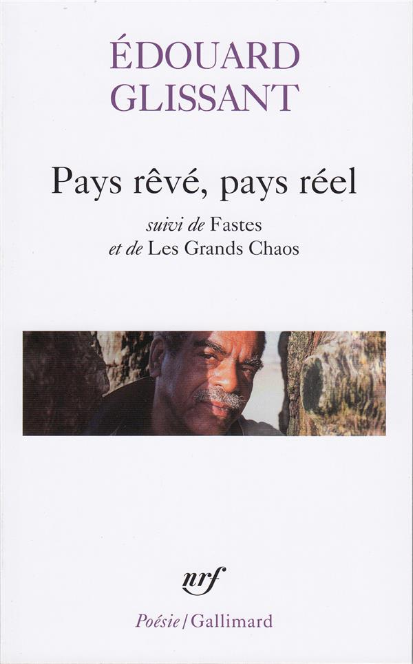 Pays reve, pays reel/fastes/les grands chaos