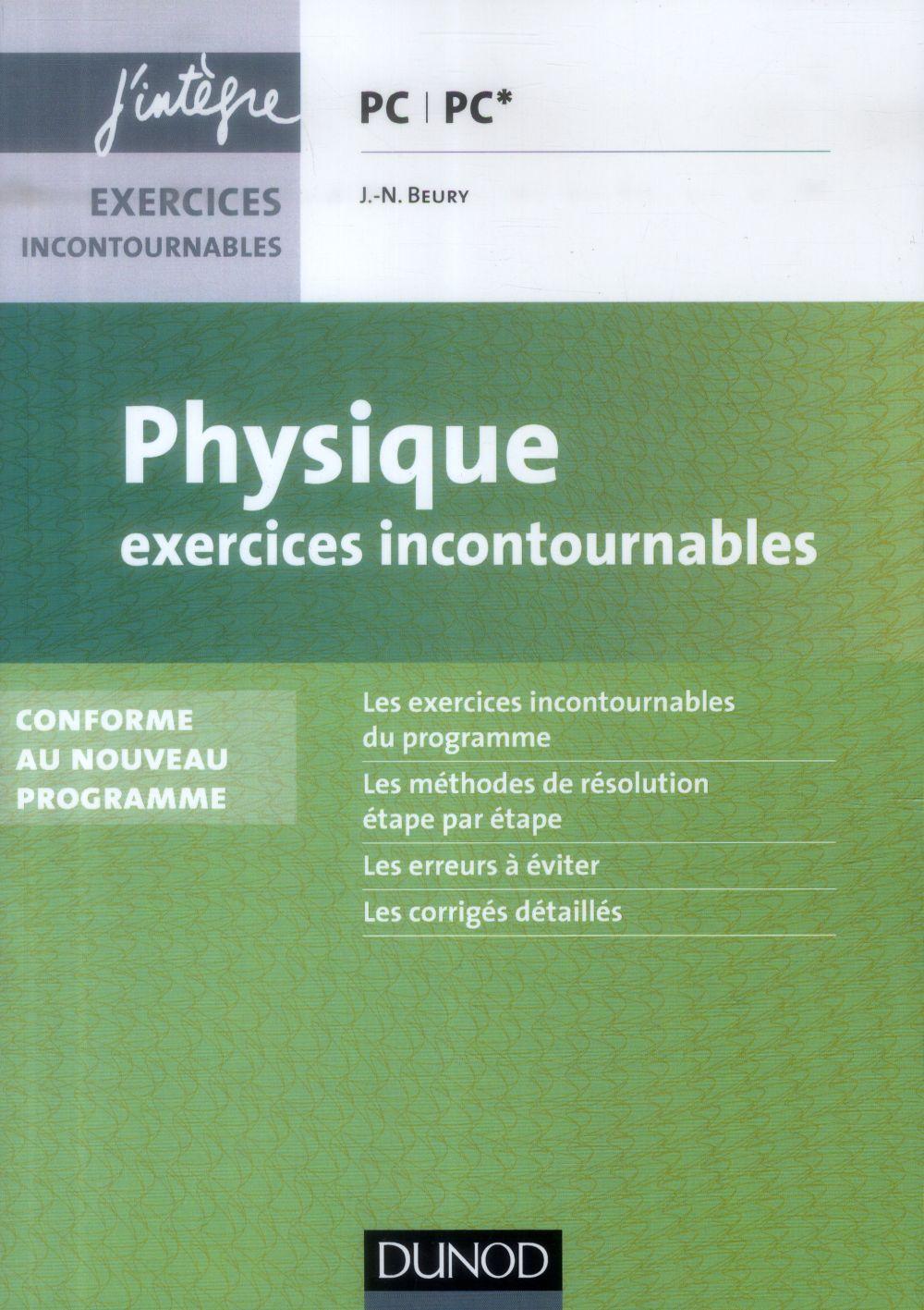 Physique ; Pc, Pc* ; Exercices Incontournables (2e Edition)