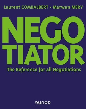 Negociator ; the reference for all negotiation