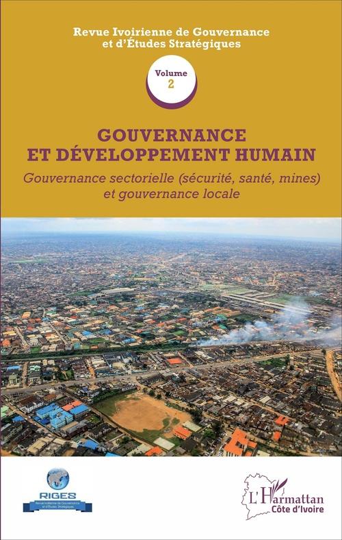 Gouvernance et développement humain t.2 ; gouvernance sectorielle (sécurité, santé, mines) et gouvernance locale