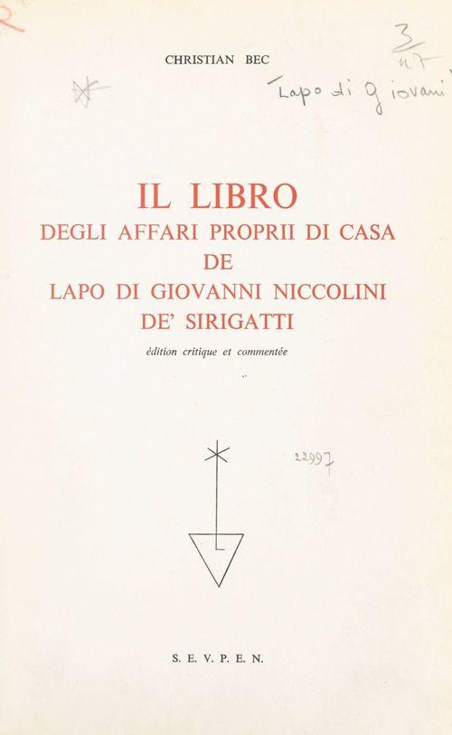 Il Libro degli affari proprii di casa, de Lapo di Giovanni Niccolini de' Sirigatti