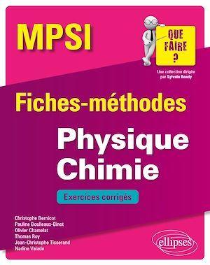Physique Chimie MPSI - Fiches-méthodes et exercices corrigés