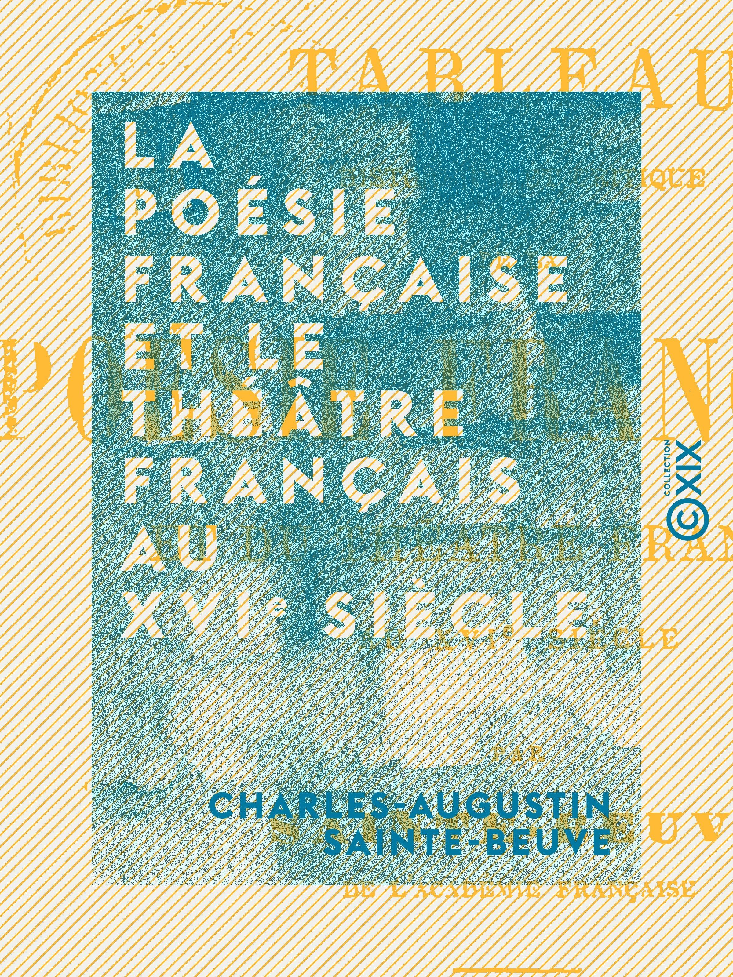 La poésie française et le théâtre français au XVIe siècle