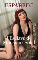 L'esclave de Monsieur Solal