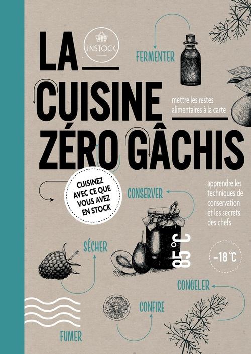 La cuisine zéro gachis