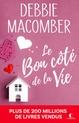 Le Bon côté de la vie  - Debbie Macomber