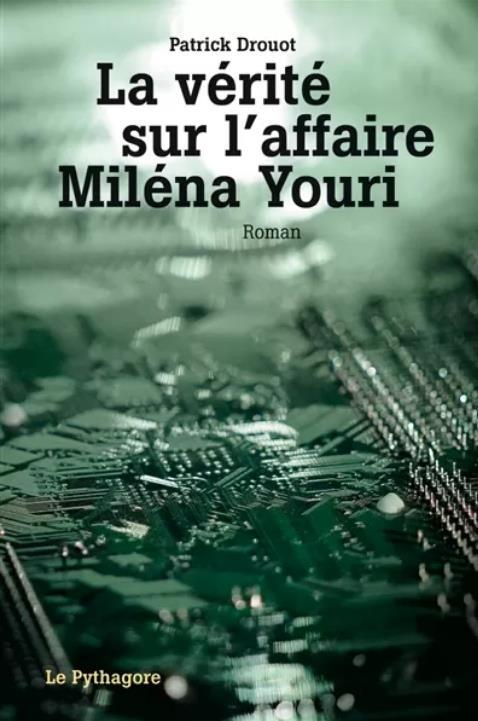 La vérité sur l'affaire Miléna Youri