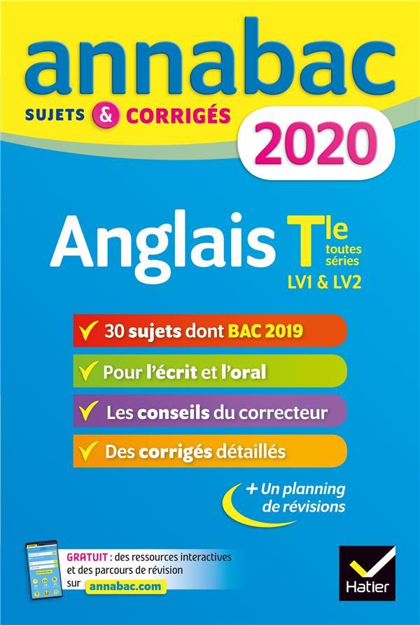 Annabac ; Anglais ; Terminale Toutes Series Lv1 & Lv2 ; Sujets & Corriges (Edition 2020)