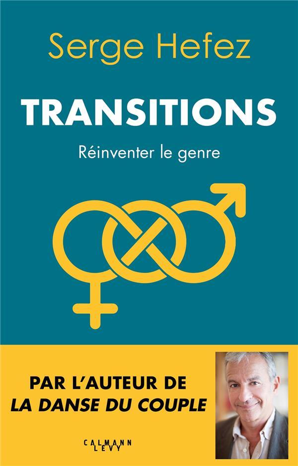 Transitions ; réinventer le genre