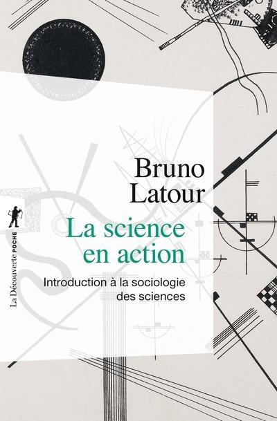 La science en action (nouvelle edition)
