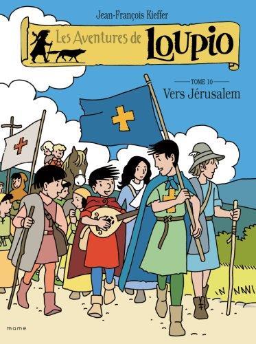 Les aventures de Loupio T.10 ; vers Jérusalem