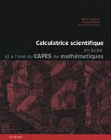 Calculatrice Scientifique En Lycee Et A L'Oral Du Capes De Mathematiques
